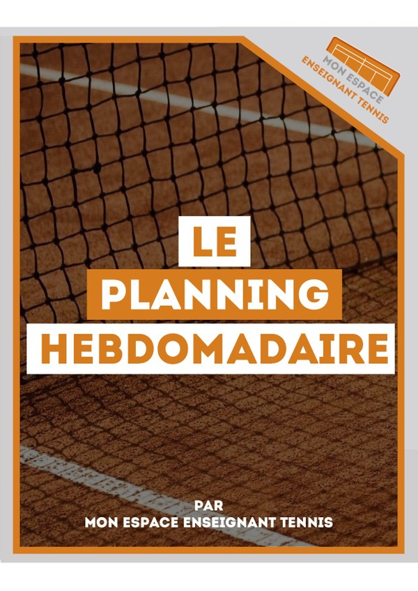 LE PLANNING HEBDOMADAIRE
