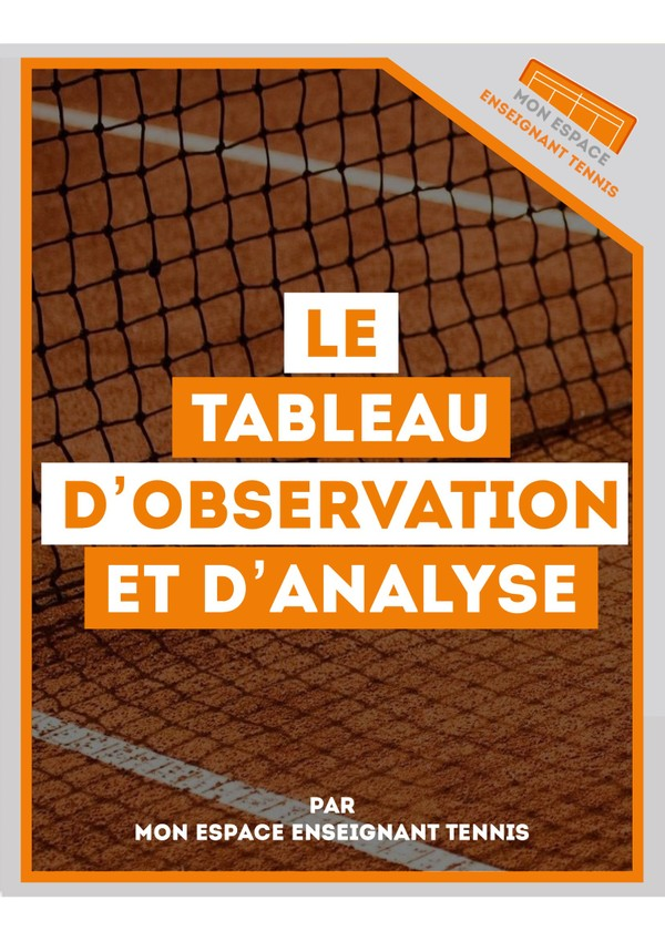 LE TABLEAU D'OBSERVATION ET D'ANALYSE