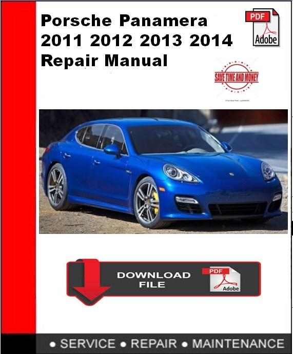 Porsche Panamera 2011 2012 2013 2014 Repair Manual