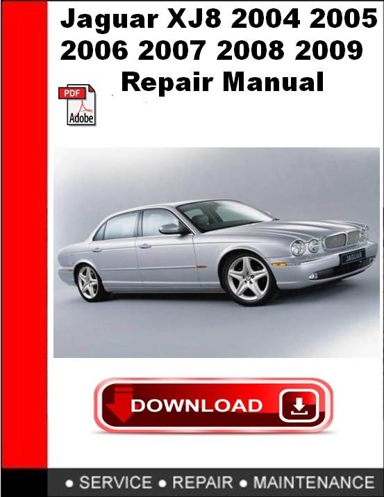 Jaguar XJ8 2004 2005 2006 2007 2008 2009 Repair Manual on