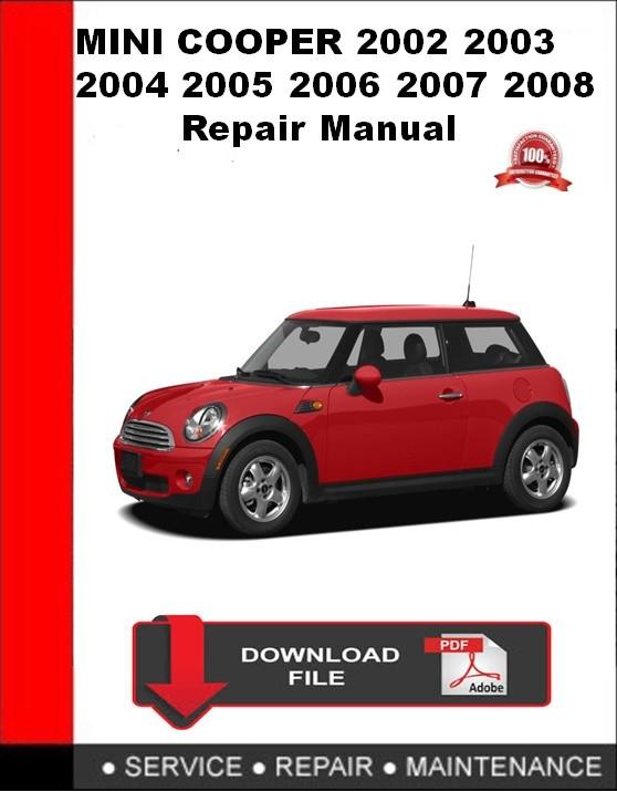 MINI Cooper 2002 2003 2004 2005 2006 2007 2008 Repair Manual