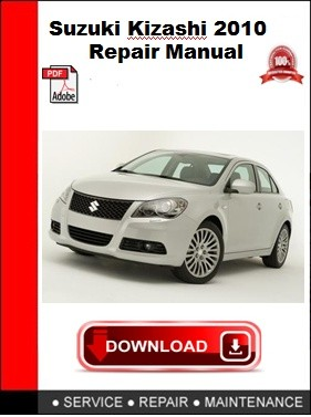 Suzuki Kizashi 2010 Repair Manual
