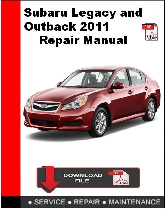 Subaru Legacy and Outback 2011 Repair Manual