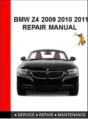 BMW Z4 2009 2010 2011 Repair Manual