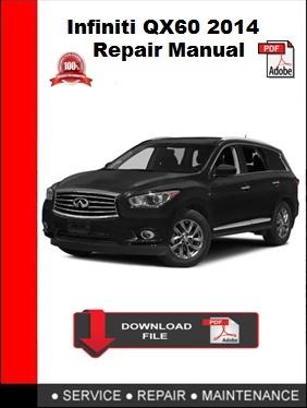 Infiniti QX60 2014 Repair Manual