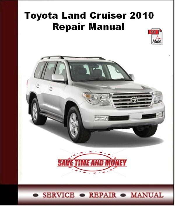 Toyota Land Cruiser 2010 Repair Manual