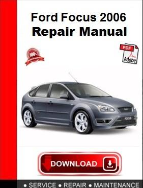 Ford Focus 2006 Repair Manual