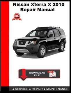 Nissan Xterra X 2010 Repair Manual