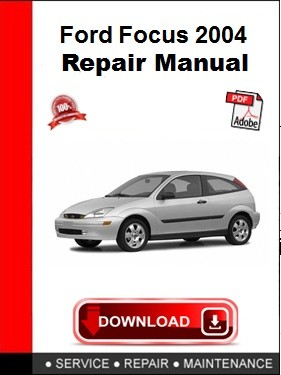 Ford Focus 2004 Repair Manual