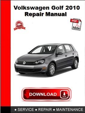 Volkswagen Golf 2010 Repair Manual