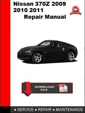 Nissan 370Z 2009 2010 2011 Repair Manual