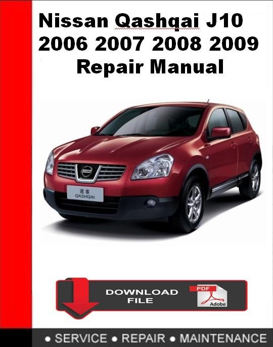 Nissan Qashqai J10 2006 2007 2008 2009 Repair Manual
