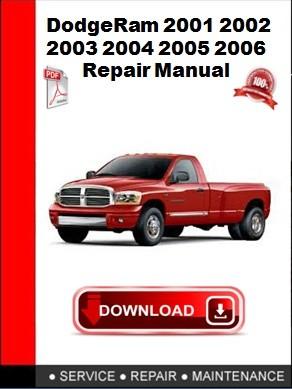 Dodge Ram 2001 2002 2003 2004 2005 2006 Repair Manual