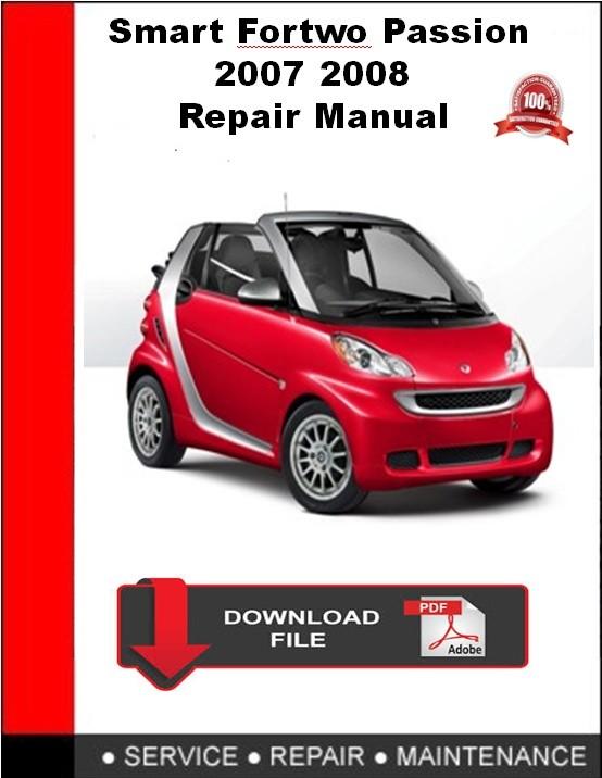 Smart Fortwo Passion 2007 2008 Repair Manual