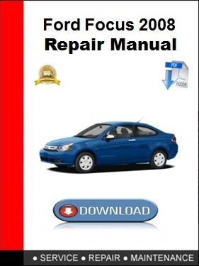 Ford Focus 2008 Repair Manual