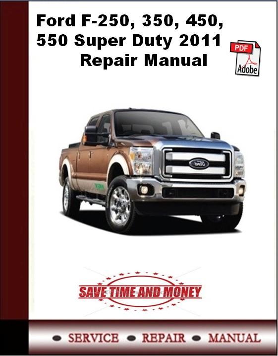 Ford F-250, 350, 450, 550 Super Duty 2011 Repair Manual