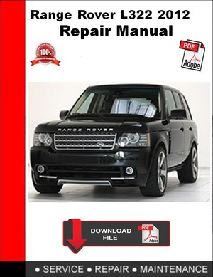 Range Rover L322 2012 Repair Manual