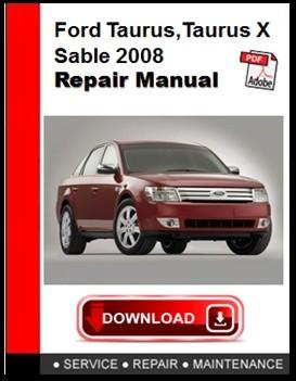 Ford Taurus,Taurus X,Sable 2008 Repair Manual