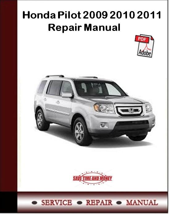Honda Pilot 2009 2010 2011 Repair Manual