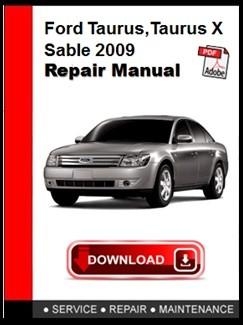 Ford Taurus,Taurus X,Sable 2009 Repair Manual