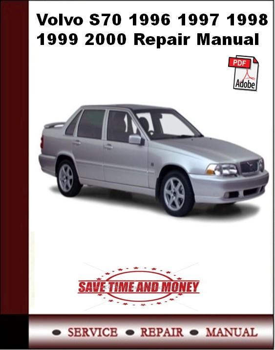 Volvo S70 1996 1997 1998 1999 2000 Repair Manual