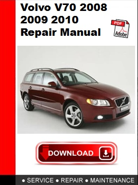 2009 Volvo V70 Maintenance Manual. Volvo V70 2008 2009 2010 Repair Manual Autoservicerepair Rh Sellfy Owners Xc70 Service. Volvo. Volvo Xc70 Repair Diagrams At Scoala.co