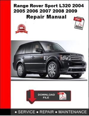 Range Rover Sport L320 2004 2005 2006 2007 2008 2009 Repair Manual