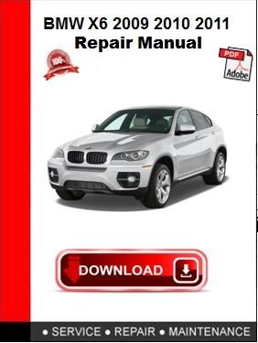 BMW X6 2009 2010 2011 Workshop Service Repair Manual