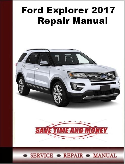 Ford Explorer 2017 Repair Manual
