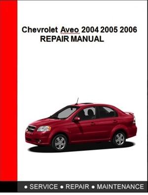 Chevrolet Aveo 2004 2005 2006 Repair Manual