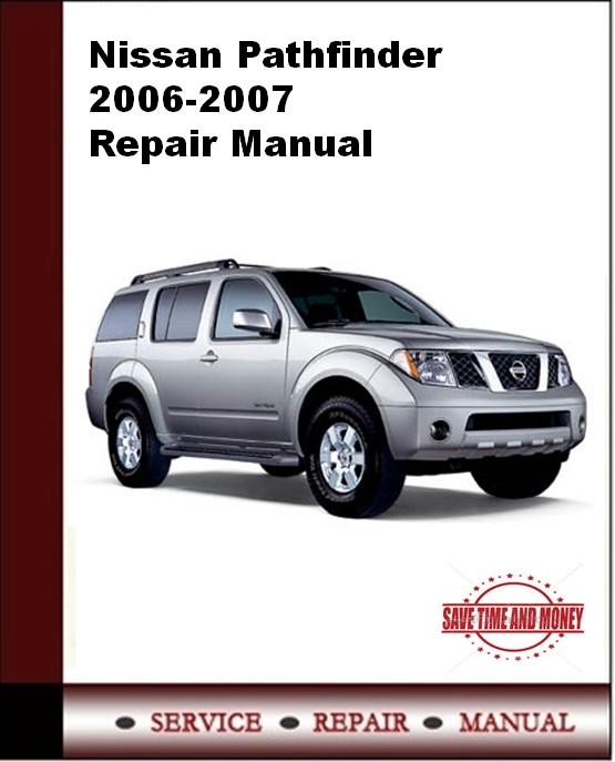 Nissan Pathfinder 2006-2007 Repair Manual