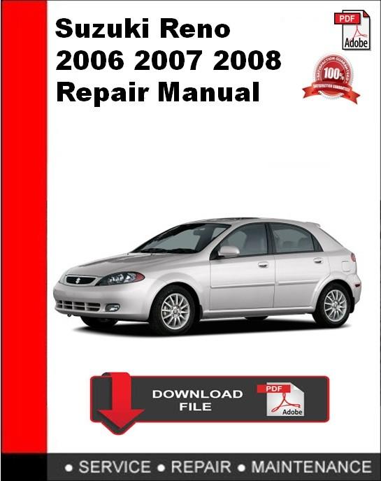 Suzuki Reno 2006 2007 2008 Repair Manual