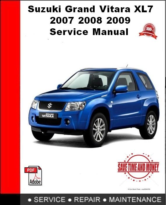 Suzuki Grand Vitara XL7 2007 2008 2009 Service Repair Manual