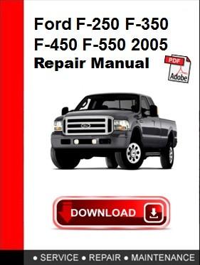 Ford F-250 F-350 F-450 F-550 2005 Repair Manual
