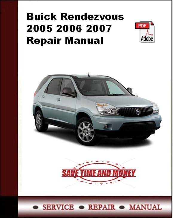 Buick Rendezvous 2005 2006 2007 Repair Manual