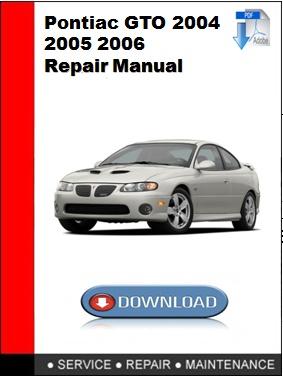 2005 pontiac gto repair manual browse manual guides u2022 rh npiplus co 1967 pontiac gto shop manual 1967 pontiac gto service manual