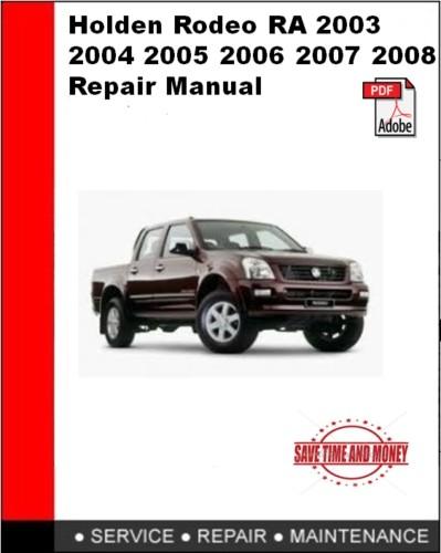 Holden Colorado & Rodeo 2007 2008 2009 2011 2012 Repair Manual