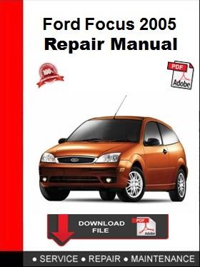 Ford Focus 2005 Repair Manual
