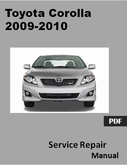 Toyota Corolla 2009-2010  Repair Manual