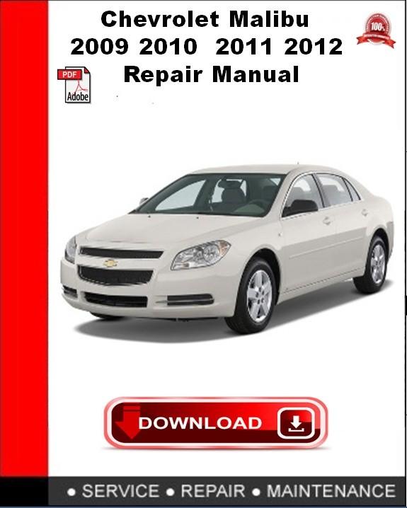 Chevrolet Malibu 2009 2010 2011 2012 Repair Manual Autoservicerepair