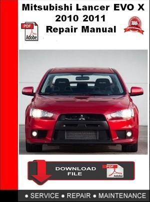 Mitsubishi Lancer EVO X 2010 2011 Repair Manual