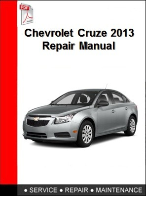 Chevrolet Cruze 2013 Repair Manual