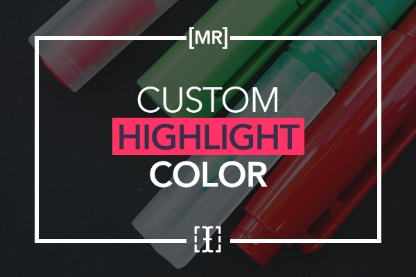 Custom Highlight Color