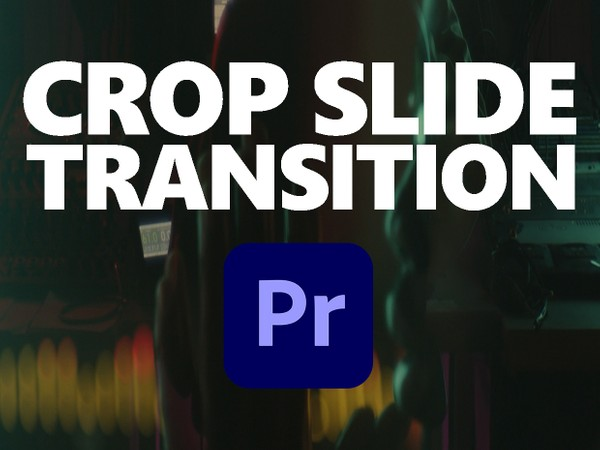 Premiere Pro Preset: CROP SLIDE Transition
