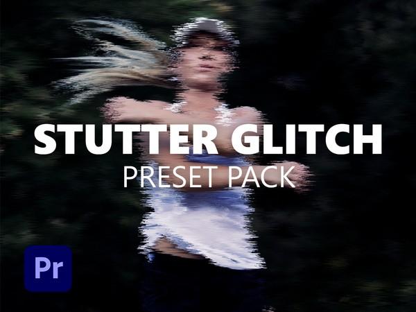 STUTTER GLITCH | PRESET PACK