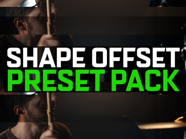 FREE SHAPE OFFSET PRESET PACK!