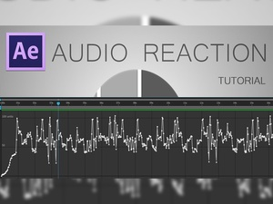 After Effects: Audio Reaction