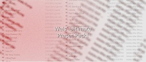 Wels Ultimate Preset Pack!