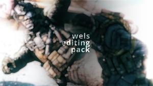 Wels' Huge Editing Pack!