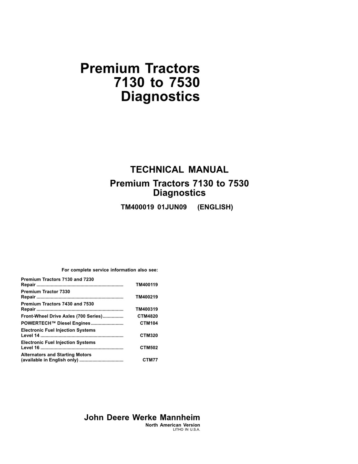 John Deere 7130 7230 7330 7430 7530 - Premium tractors - diagnostics manual - TM400019 - 5433 pages